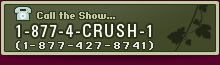 Call 1-877-4-CRUSH-1